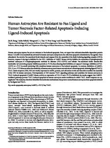 Human Astrocytes Are Resistant to Fas Ligand and ... - Semantic Scholar