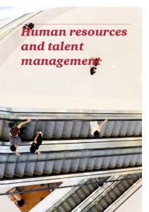 Human resources and talent management