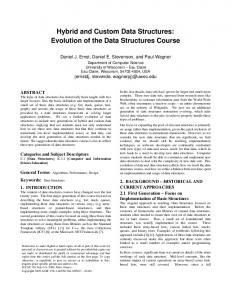 Hybrid and Custom Data Structures: Evolution of the Data Structures