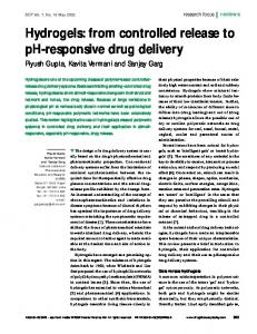 Hydrogels: from controlled release to pH-responsive drug delivery
