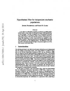 Hypothesised filter for independent stochastic populations