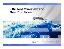 IBM Test Overview and Best Practices