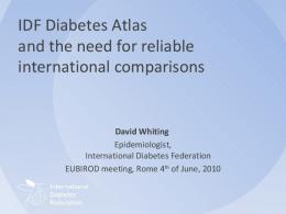 IDF Diabetes Atlas and the need for international comparison - eubirod