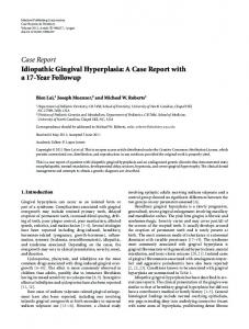 Idiopathic Gingival Hyperplasia: A Case Report with a 17-Year Followup
