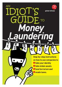 Idiot's Guide to Money Laundering - Global Witness