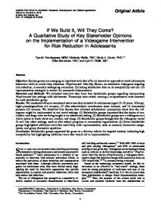 If We Build It, Will They Come? A Qualitative Study of ... - play2PREVENT