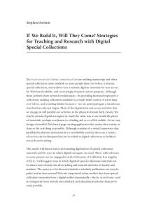 If We Build It, Will They Come? Strategies for Teaching and Research