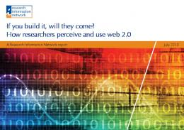 If you build it, will they come? How researchers perceive and use ...