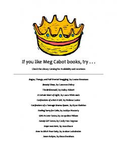 If you like Meg Cabot books, try . . . - at ABC Library