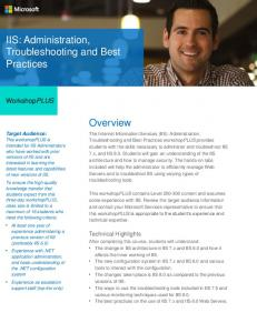 IIS: Administration, Troubleshooting and Best Practices Overview