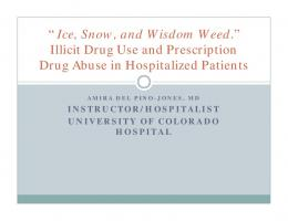 Illicit Drug Use and Prescription Drug Abuse in Hospitalized Patients