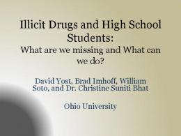 Illicit Drugs and High School Students
