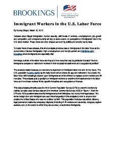 Immigrant Workers in the U.S. Labor Force