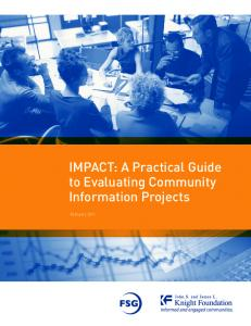 Impact: a practical guide to evaluating community information projects