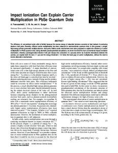 Impact Ionization Can Explain Carrier Multiplication in PbSe Quantum ...