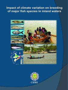 Impact of Climate Variation on Breeding of Major Fish ... - NICRA