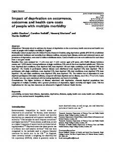 Impact of deprivation on occurrence, outcomes and health care costs ...