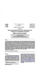 Impacts of intensified police activity on injection drug users: Evidence ...