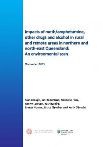 Impacts of meth/amphetamine, other drugs and alcohol in rural and ...