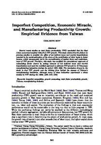 Imperfect Competition, Economic Miracle, and Manufacturing ...
