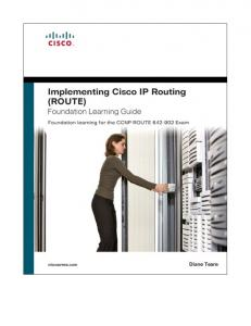 Implementing Cisco IP Routing Foundation Learning Guide