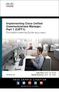Implementing Cisco Unified Communications ... - Pearsoncmg