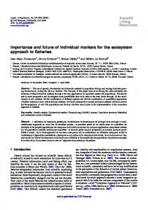 Importance and future of individual markers for the ecosystem ...