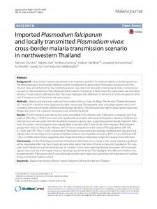 Imported Plasmodium falciparum and locally transmitted Plasmodium ...