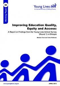 Improving Education Quality, Equity and Access: A Report on Findings