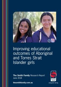 Improving educational outcomes of Aboriginal and ... - The Smith Family
