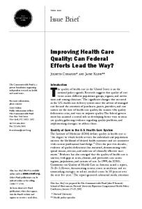 improving health care quality: can federal efforts lead the ... - CiteSeerX