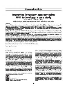 Improving inventory accuracy using RFID technology: a case study