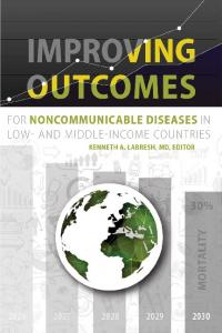 Improving Outcomes for Noncommunicable Diseases