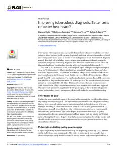 Improving tuberculosis diagnosis: Better tests or better ... - PLOS