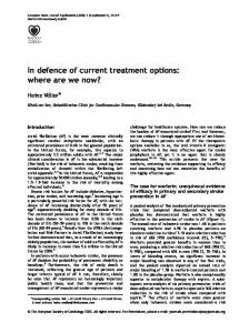 In defence of current treatment options: where are we now?
