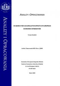 In search for accumulative effects of European economic integration