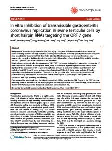 In vitro inhibition of transmissible gastroenteritis coronavirus ...