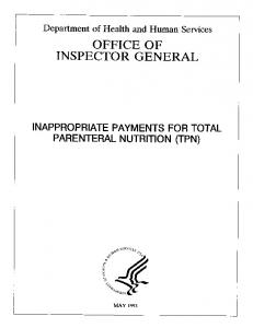 Inappropriate Payments for Total Parenteral Nutrition (TPN) (OEI-12 ...