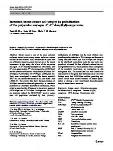 Increased breast cancer cell toxicity by palladination of the ... - CiteSeerX