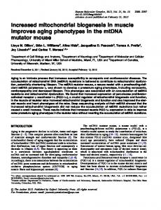 Increased mitochondrial biogenesis in muscle improves aging ...