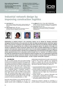 Industrial network design by improving construction logistics