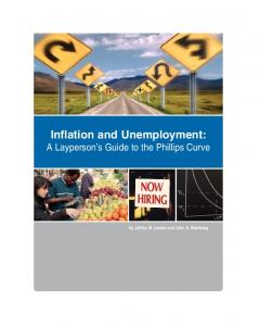 Inflation and Unemployment: A Layperson's Guide to the Phillips Curve