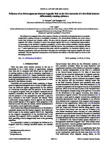 Influence of an inhomogeneous internal magnetic field on the flow ...
