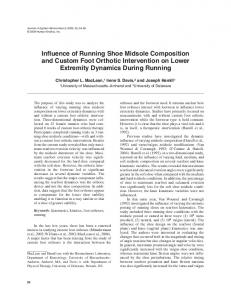 Influence of Running Shoe Midsole Composition and Custom Foot ...