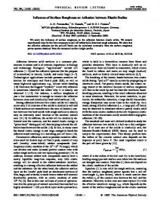 Influence of Surface Roughness on Adhesion between Elastic Bodies