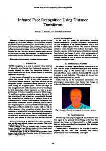 Infrared Face Recognition Using Distance Transforms - CiteSeerX