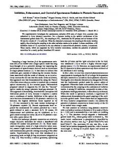 Inhibition, Enhancement, and Control of Spontaneous Emission in ...