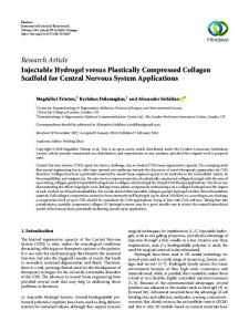 Injectable Hydrogel versus Plastically Compressed Collagen Scaffold