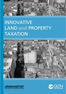 INNOVATIVE LAND and PROPERTY TAXATION - UN-Habitat