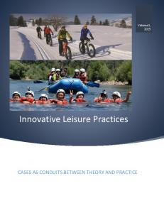 Innovative Leisure Practices